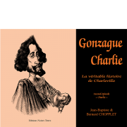 Gonzague Charlie - Tome 2