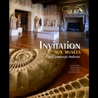 Invitations aux Musées en Champagne-Ardenne