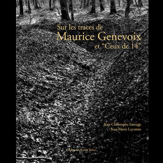 Sur les traces de Maurice Genevoix et Ceux de 14