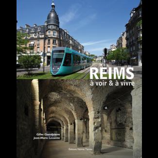 Reims à voir et à vivre