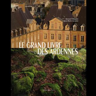 LE GRAND LIVRE DES ARDENNES