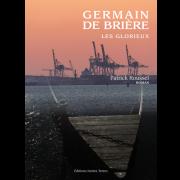 Germain de Brière, les Glorieux