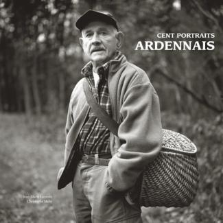 Cent portraits Ardennais
