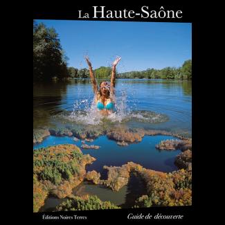 La Haute-Saône, guide de découverte