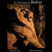 Territoire de Belfort, guide de découverte