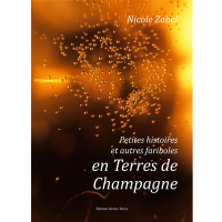 Petites histoires et autres fariboles en terre de Champagne...